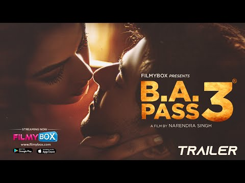 BA PASS 3 Official Trailer | 4K | Watch Now at FilmyBOX.com