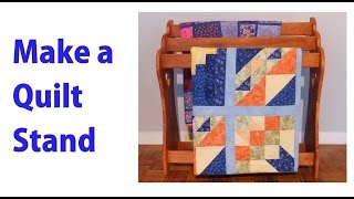 Make a Wood Quilt Rack - a woodworkweb woodworking video