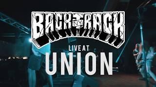 Backtrack - full set {hd} 09/08/17 (live @ union)