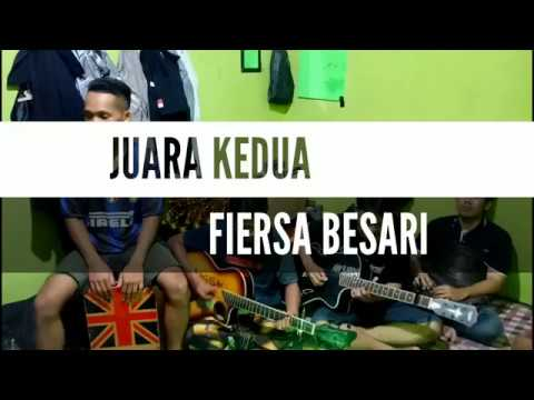 JUARA KEDUA - FIERSA BESARI ( COVER BY BAGUS-NOMO)
