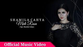 Shamila Cahya - Mati Rasa Official Video