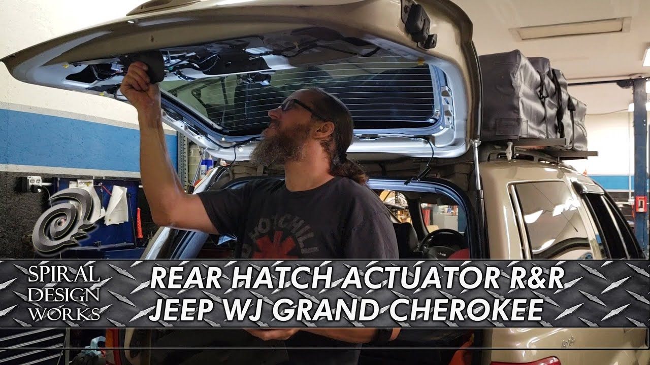 Ep 3 Wj Jeep Grand Cherokee Rear Hatch Lock Actuator Replacement Youtube