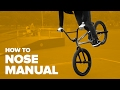 How to Nose Manual on BMX - Best tricks on BMX