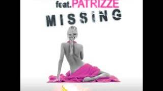 Bart Miranda feat Patrizze : Missing ( Original Mix )