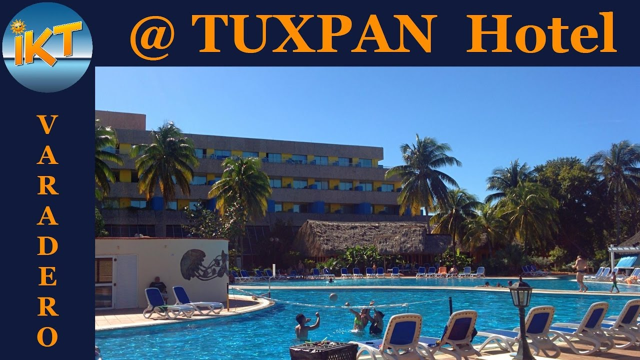 Tuxpan hotel varadero cuba photo slideshow youtube