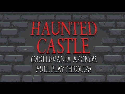 Haunted Castle - Castlevania Arcade Game - Full Playthrough