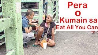 Pinoy SOCIAL EXPERIMENT: Pera o Kumain sa Eat All You Can