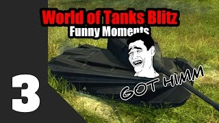 World Of Tanks Blitz / WoTB Epic And Funny Moments 3