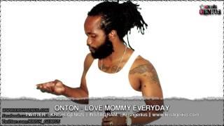 Onton - Love Mommy Everyday [Pure Wata Riddim] April 2013