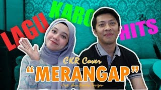 Gambar cover Lagu Karo Merangap - Jhon Pradep Tarigan (CKR Cover) + Lirik Terjemahan