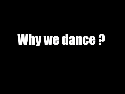 Why We Dance ? Motivational DanceSport