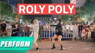 Lốc Cốc Show 13 | Roly Poly T-ara Dance Cover  | Panoma Dance Crew | Phố đi bộ Nguyễn Huệ