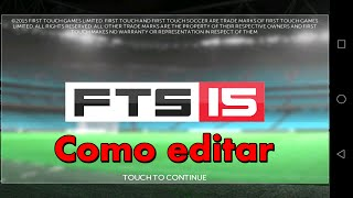 Como editar First Touch soccer 2015 Android