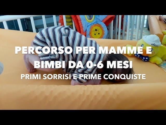 Primi Sorrisi e Prime Conquiste: per mamme e bimbi da 0 a 6 mesi