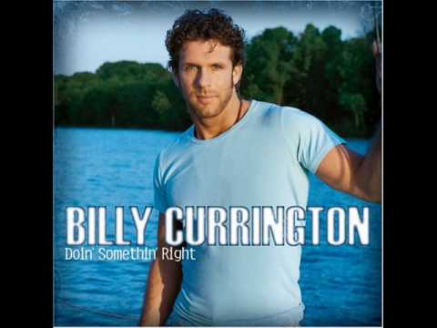 Must Be Doin' Somethin' Right-Billy Currington
