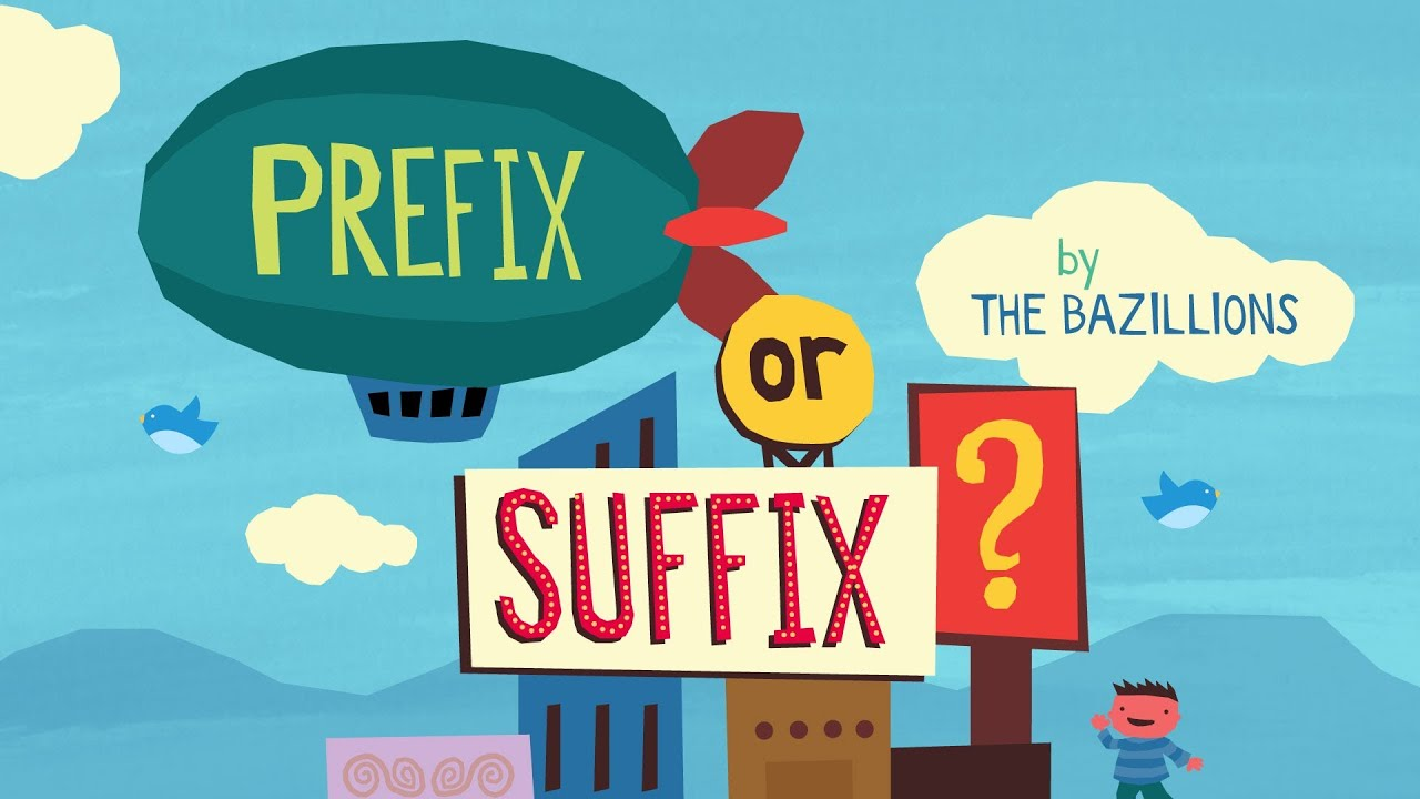 hight resolution of Prefix or Suffix?\ by The Bazillions - YouTube
