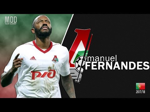 Manuel Fernandes   Lokomotiv Moscow   Goals, Skills, Assists   2017/18 - HD