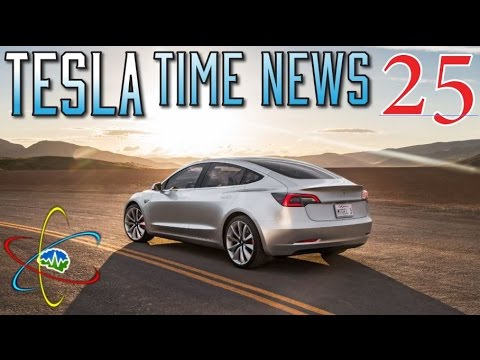 Tesla Time News 25 - Model 3 News