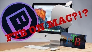 HOW TO INSTALL FTB MODS ON MAC USING TWITCH