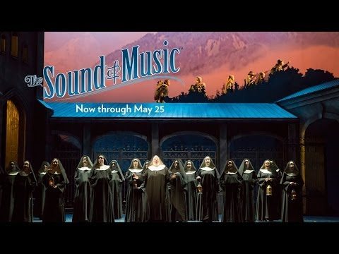 THE SOUND OF MUSIC at Lyric Opera of Chicago April 25 - May 25