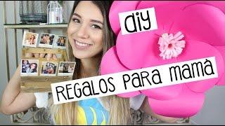 DIY - Hazlo Tu Mismo + REGALOS PARA MAMA FACILES