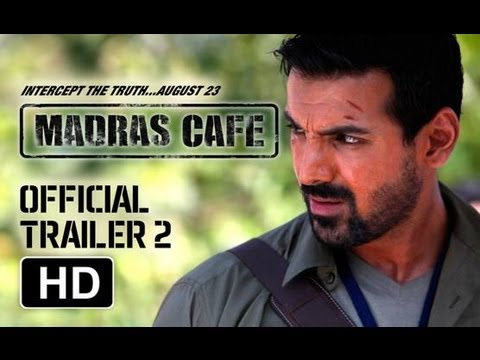 Download Madras Cafe Official Trailer 2 - HD | John Abraham | Nargis Fakhri