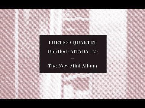 Portico Quartet - Double Space (Official Video) [Gondwana Records]