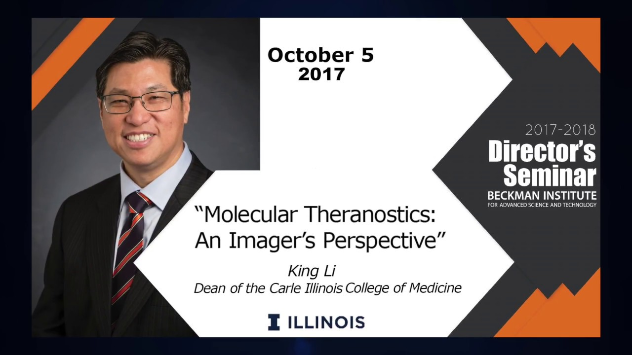 "Watch ""Molecular Theranostics: An Imager's Perspective"" - Dr. King Li (Director's Seminar)"