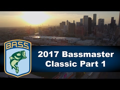2017 Bassmaster Classic Part 1