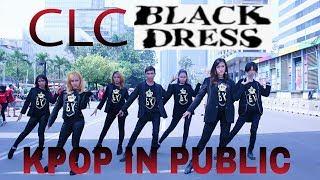 [KPOP DANCE IN PUBLIC] CLC - BLACK DRESS By Barbies Kingdom