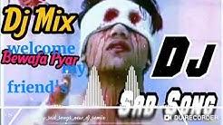 Tujhse bichhad kar zinda hai😢😢 full Hd Hindi song DJ