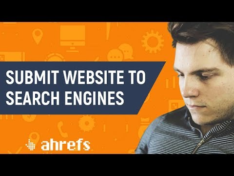 How to Submit Your Website to Search Engines Like Google, Bing and Yahoo (2018 Tutorial)