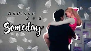 「Zed and Addison | Someday」Zeddison — ZOMBIES