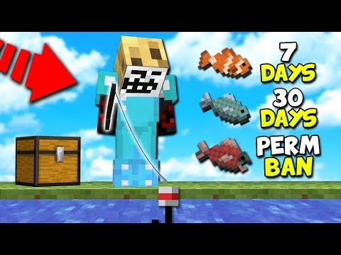 FISHING DECIDES HOW LONG TO BAN MINECRAFT HACKERS