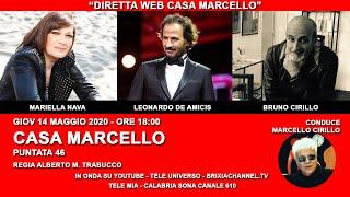 CASA MARCELLO CON MARIELLA NAVA_BRUNO CIRILLO_LEONARDO DE AMICIS_ GIOV 14 MAGGIO 2020