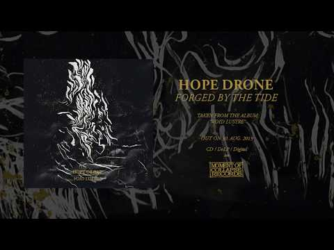 HOPE DRONE - Forged By The Tide Mp3