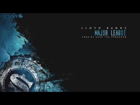 Lloyd Banks - Major League