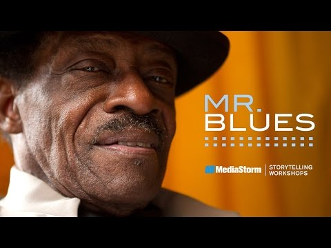 Mr. Blues - MediaStorm Storytelling Workshop