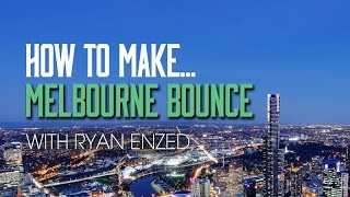 How To Make Melbourne Bounce