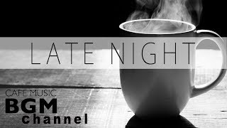 Late Night Jazz Mix - Smooth Jazz Music - Saxophone Jazz - Background Music