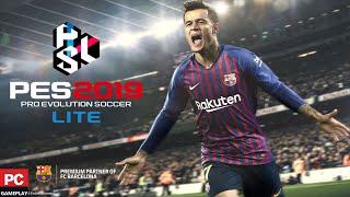 PES 2019 Lite (PC - Gameplay)
