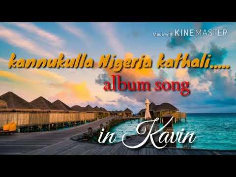 Kannukulla Nigeria kathali new album songs