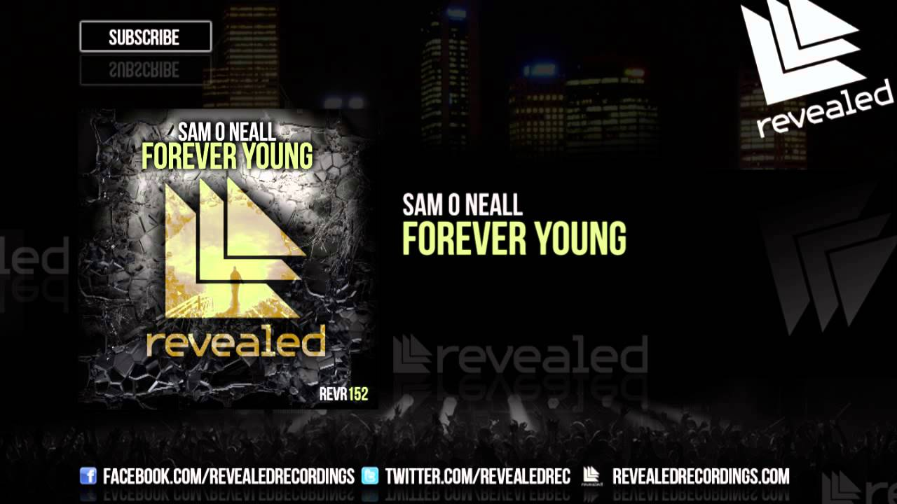 Sam o neall forever young out now youtube sam o neall forever young out now malvernweather Gallery