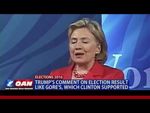Flashback: Hillary Clinton election result hypocrisy