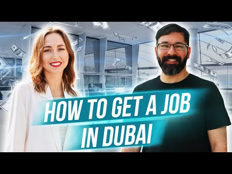 How to get a job in Dubai in 2021.