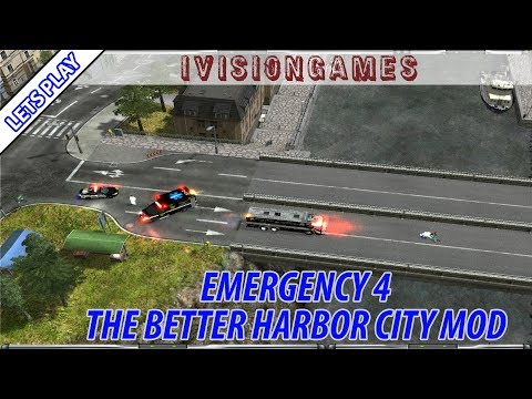 Emergency 4 - The Better Harbor City Mod - Lets Play - Episode 2 - Car In The River