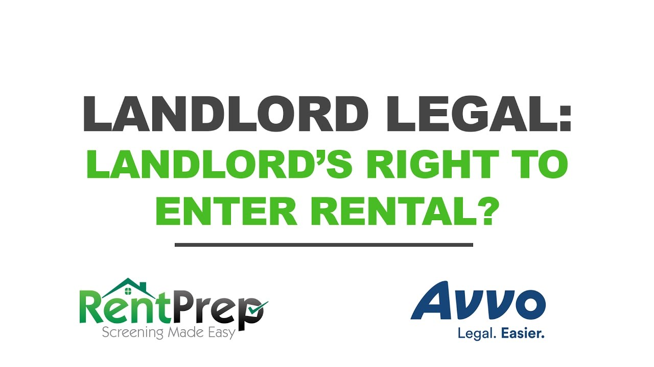 Ultimate Guide to Understanding a Landlord's Right to Enter