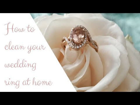 HOW TO CLEAN YOUR WEDDING RING AT HOME
