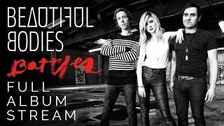 """Beautiful Bodies - """"Ravens"""" (Full Album Stream)"""