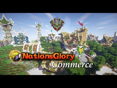 NationsGlory -S3E11- Commerce